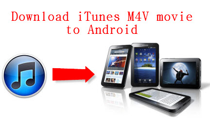 1080p itunes m4v to android