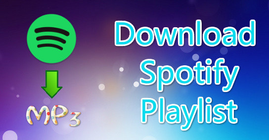 How to Download Spotify Playlist to MP3 for Free | NoteBurner